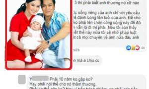 """Vợ cũ gay gắt """"tố"""" Việt Anh giả tạo, dùng con gái để đánh bóng tên tuổi?"""